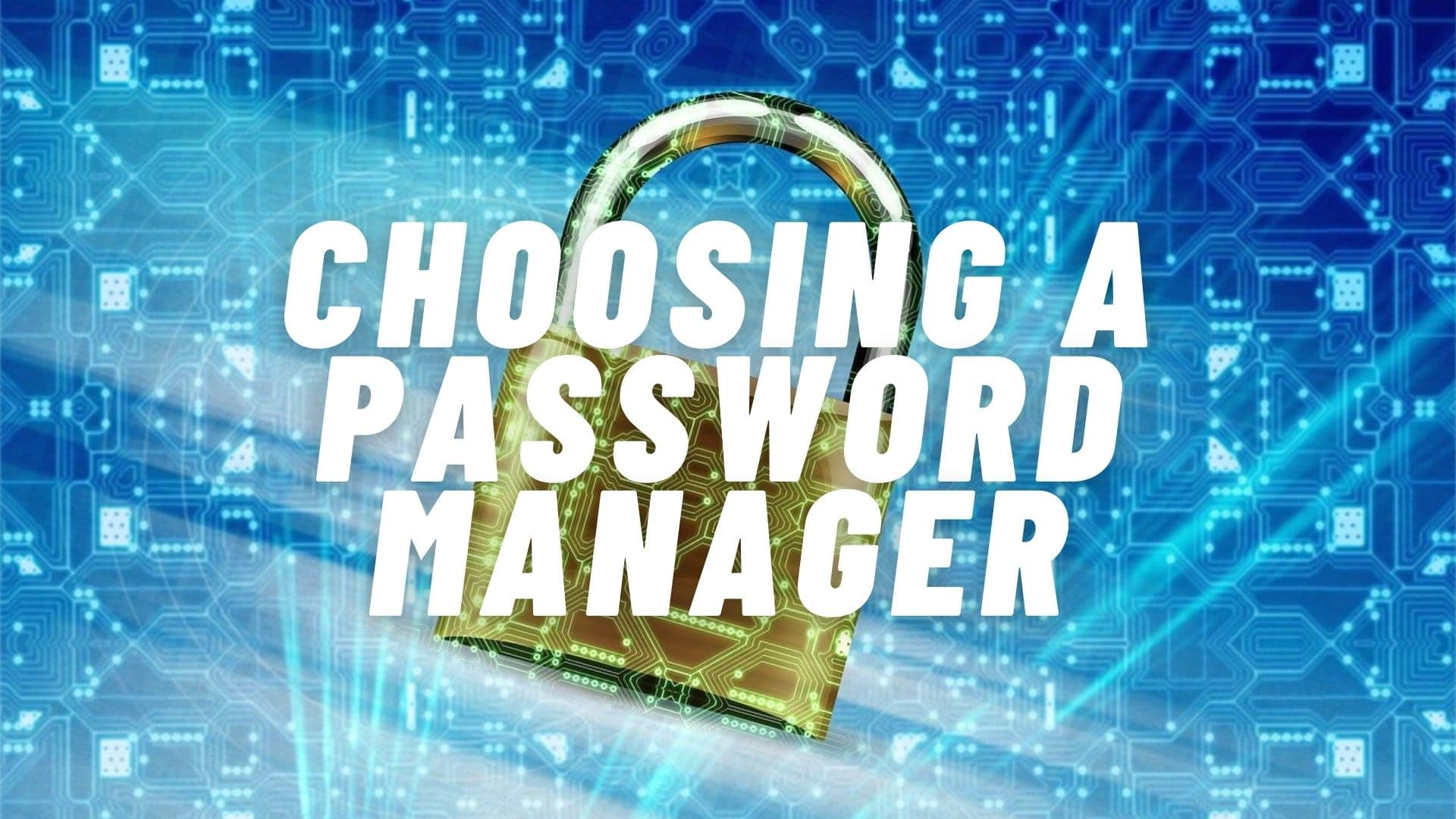 Choosing a Password Manager for Your Church: UPDATED